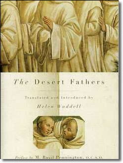 Sayings of the Desert Fathers, Helen Waddell
